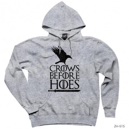 Game of Thrones Crows Before Hoes Kapşonlu Sweatshirt / Hoodie