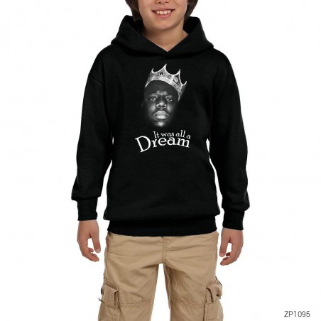 The Notorious Biggie Its Was All A Dream Siyah Çocuk Kapşonlu Sweatshirt