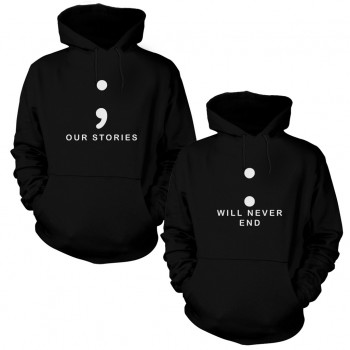 Our Stories Will Never End Sevgili Kapşonlu Sweatshirt